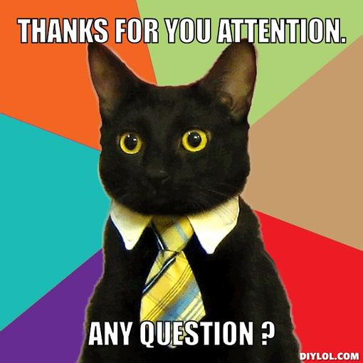 business-cat-meme-generator-thanks-for-you-attention-any-question-3fdc33